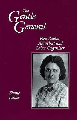 gentle-general-rose-pesotta-anarchist-and-labor-organizer