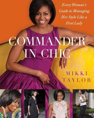 Commander in Chic by Mikki Taylor