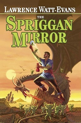 The Spriggan Mirror by Lawrence Watt-Evans