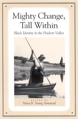 mighty-change-tall-within-black-identity-in-the-hudson-valley