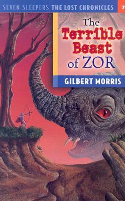 The Terrible Beast of Zor by Gilbert L. Morris