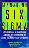 Managing Six SIGMA: A Practical Guide to Understanding, Assessing, and Implementing the Strategy That Yields Bottom-Line Success