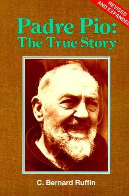 Padre Pio by C. Bernard Ruffin