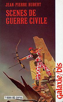 Ebook Scènes de guerre civile by Jean-Pierre Hubert TXT!