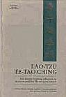 Te-Tao Ching, Een nieuwe vertaling gebaseerd op de recent ontdekte Ma-Wang_tui teksten