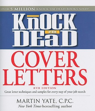 Goodreads Pertaining To Knock Em Dead Cover Letters