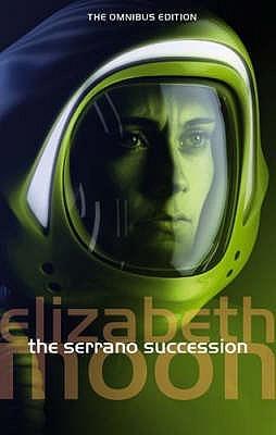 The Serrano Succession by Elizabeth Moon