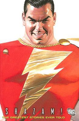 Shazam!: The Greatest Stories Ever Told VOL 01
