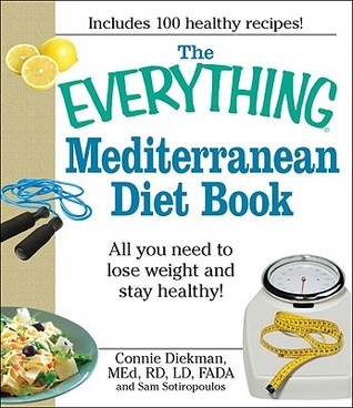 The Everything Mediterranean Diet Book All You Need To Lose