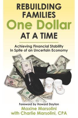 rebuilding-families-one-dollar-at-a-time-achieving-financial-stability-in-spite-of-an-uncertain-economy