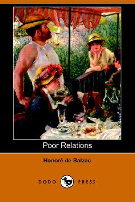 Poor Relations: Cousine Bette, Cousin Pons