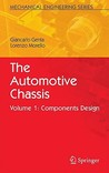 The Automotive Chassis: Volume 1: Components Design