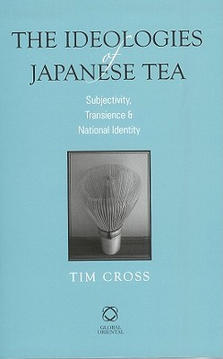 The Ideologies of Japanese Tea