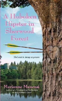 A Hoboken Hipster in Sherwood Forest(Twisted Time 2)