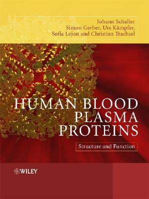 Human Blood Plasma Proteins: Structure and Function