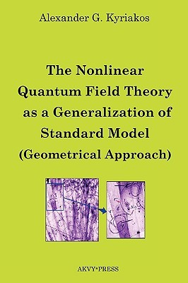 The Nonlinear Quantum Field Theory as a Generalization of Standard Model