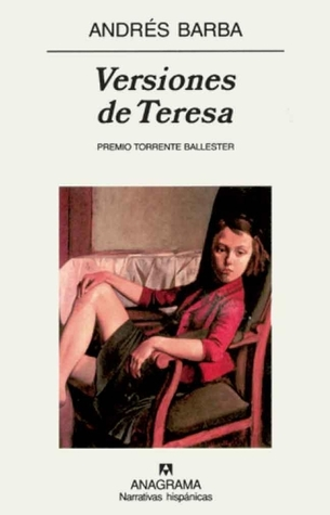 Versiones de Teresa by Andrés Barba