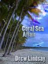 Coral Sea Affair (Ben Hood Thriller, #1)