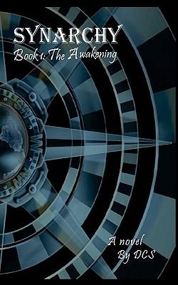 The Awakening (Synarchy, #1)