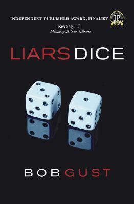 Liars Dice by Bob Gust