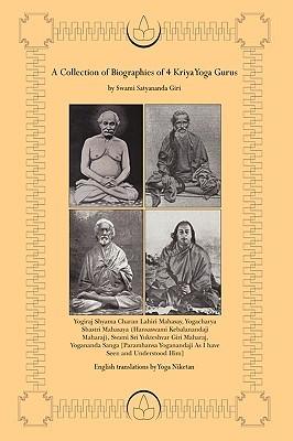 a-collection-of-biographies-of-4-kriya-yoga-gurus-by-swami-satyananda-giri