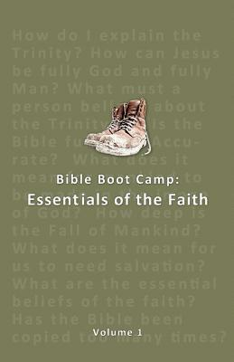 Bible Boot Camp: Essentials of the Faith