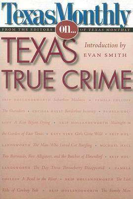 Texas Monthly On... Texas True Crime
