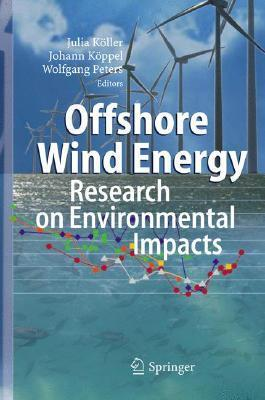 Offshore Wind Energy: Research on Environmental Impacts