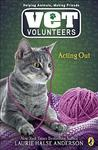 Acting Out (Vet Volunteers, #14)