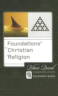 Foundations of the Christian Religion (Foundations of Faith)
