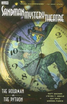 Sandman Mystery Theatre, Vol. 6: The Hourman and the Python