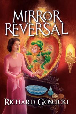 Mirror Reversal by Richard Goscicki