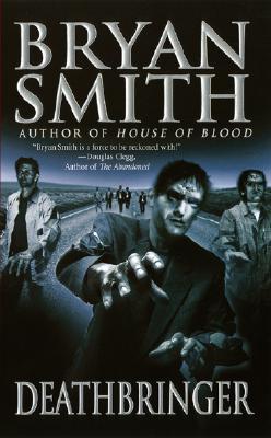 Deathbringer by Bryan Smith