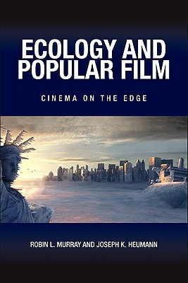 Ecology and Popular Film: Cinema on the Edge