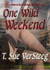 One Wild Weekend