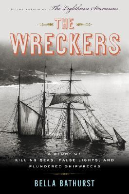 The Wreckers by Bella Bathurst