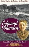 Edmund Blunden: On the Trail of the Poets of the Great War