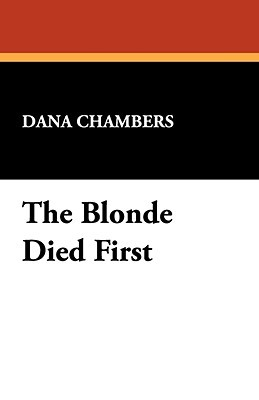 The Blonde Died First