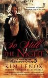 So Still The Night (Shadow Guard, #2)