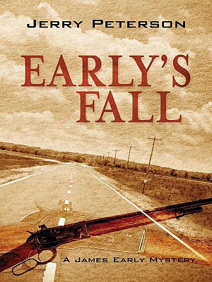 Early's Fall: A James Early Mystery