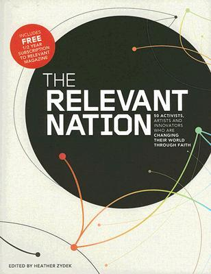 The Relevant Nation by Heather Zydek