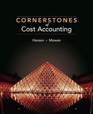 Cornerstones of Cost Accounting