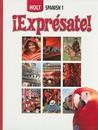 iExpresate!: Holt Spanish 1