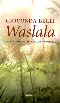 Waslala by Gioconda Belli