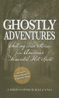 Ghostly Adventures by Christopher Balzano