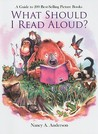 What Should I Read Aloud?: A Guide to 200 Best-Selling Picture Books