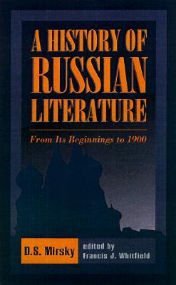 A History of Russian Literature: From Its Beginnings to 1900