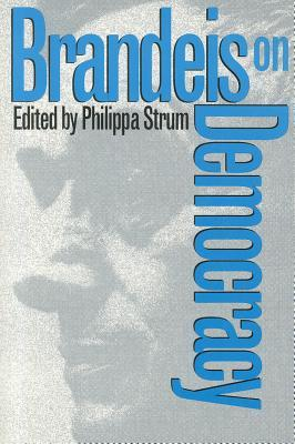 Brandeis on Democracy