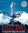Volcano: The Eruption and Healing of Mount Saint Helens