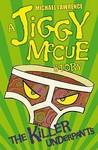 The Killer Underpants (Jiggy McCue #2)